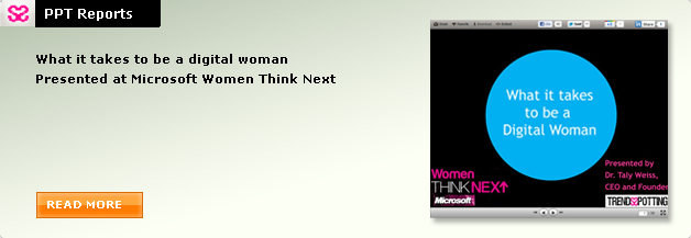 What it takes to be a digital woman Presented at Microsoft Women Think Next